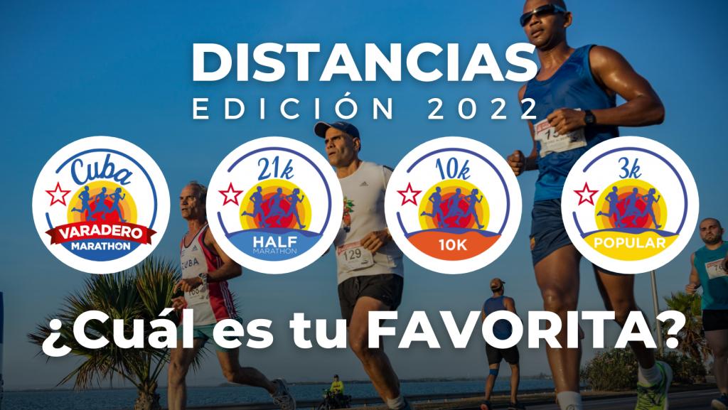 Distancias del Maratón de Varadero 2022